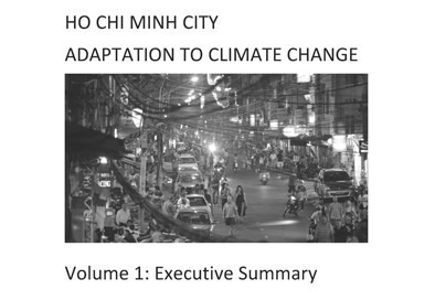VOL 1: Ho Chi Minh City Adaptation to Climate Change: Executive Summary