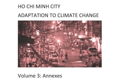 VOL 3: Ho Chi Minh City Adaptation to Climate Change: Annexes