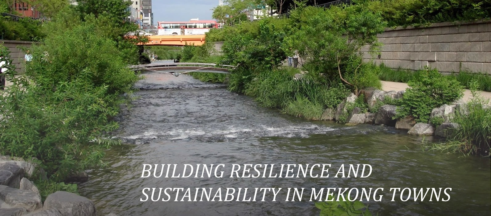 Resource Kit for Building Resilience and Sustainability in Mekong Towns