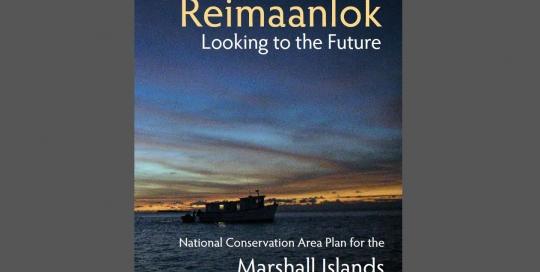 /documents/biodiversity/marshallisland/reimaanlok_national_conservation_area_plan_for_the_marshall_islands_final_may30.pdf/documents/biodiversity/marshallisland/reimaanlok_national_conservation_area_plan_for_the_marshall_islands_final_may30.pdf