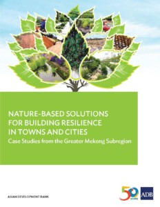 Nature-Based Solutions for Building Resilience in Towns and Citi